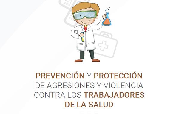 «Prevención y Protección de Agresiones y Violencia contra los Trabajadores de la Salud»
