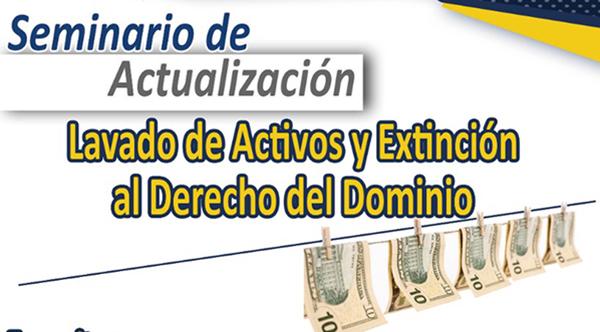 Lavado de Activos y Extinción al Derecho del Dominio