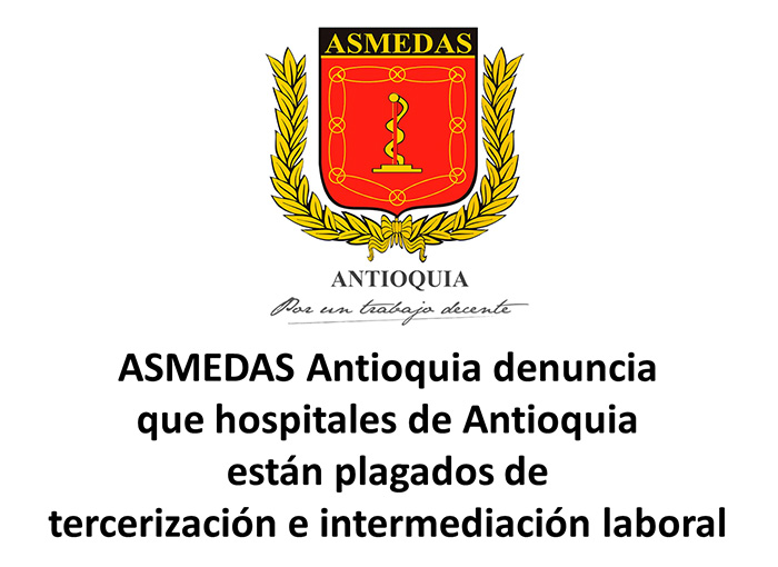 Llamamos al Gobernador de Antioquia a poner fin a la intermediación laboral en los hospitales del departamento
